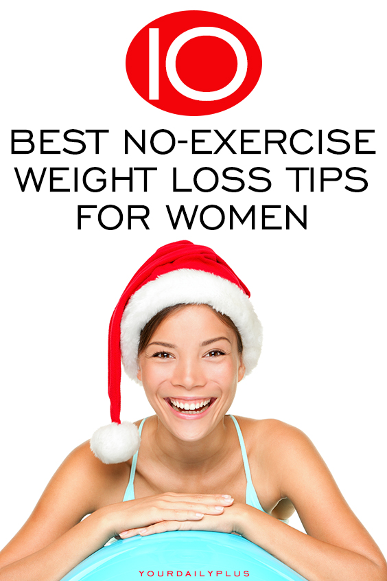 Easy NO-EXERCISEweight loss tips to burn fat this holiday season! Make these simple changes to your diet and lifestyle to slim down over Christmas and the New Year.